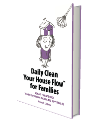 Daily Clean Your House Flow™ for Families
