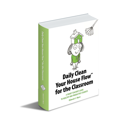 Daily Clean Your House Flow for the Classroom book