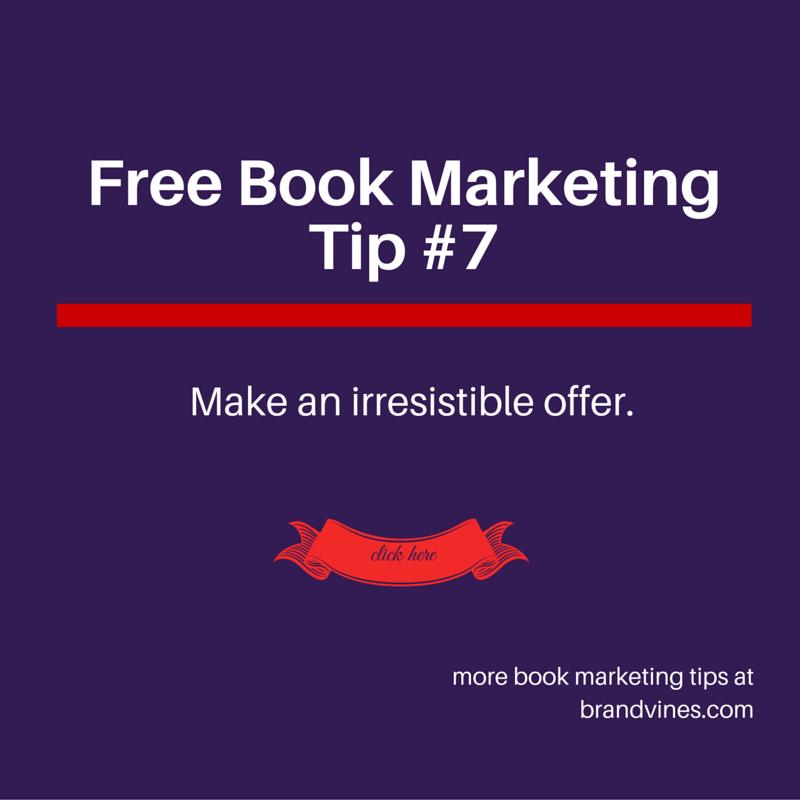 Make an irresistible offer