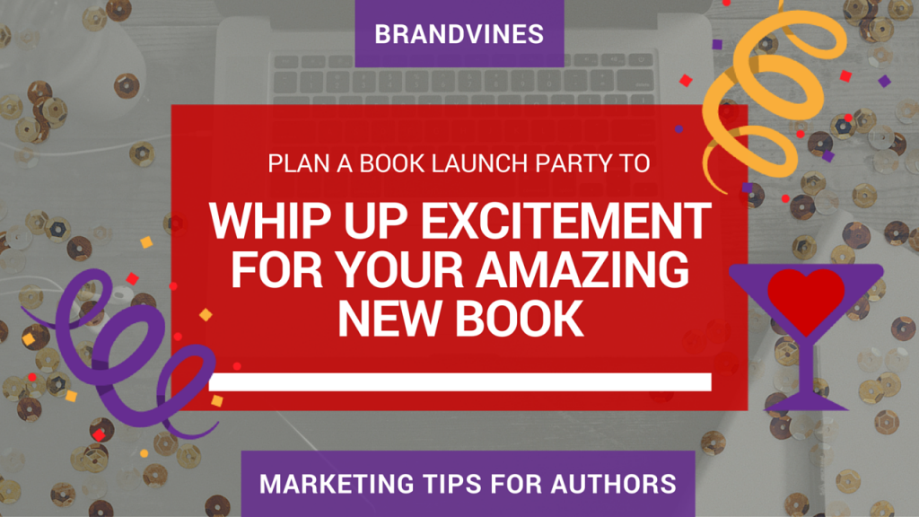 Whip Up Excitement for Your Amazing New Book