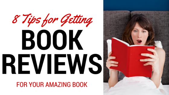 8 Tips for Getting Book Reviews