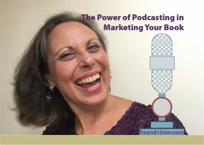 Judy Baker says the power of podcasting in marketing your book